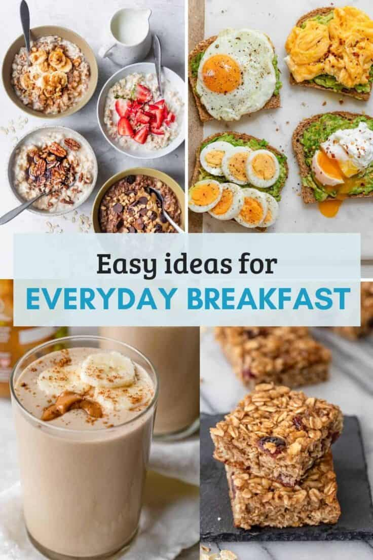 Collage of images for everyday breakfast recipes to try